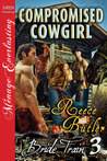 Compromised Cowgirl (Bride Train, #3)