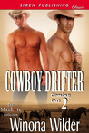 Cowboy Drifter (Coming Out, #2)