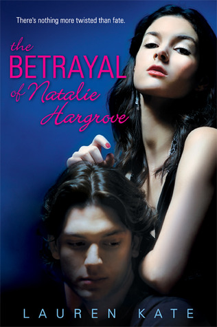 The Betrayal of Natalie Hargrove by Lauren Kate