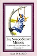 The Not-So-Secret Mission Bells and Whistles (Elizabeth, An Adventist Girl, Bk. 1)