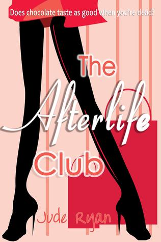 The Afterlife Club by Jude Ryan