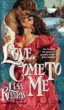 Love, Come to Me by Lisa Kleypas