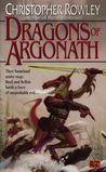 Dragons of Argonath (Bazil Broketail, #6)