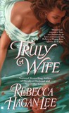 Truly a Wife (Free Fellows League, #4)