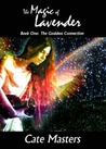 The Magic of Lavender (Goddess Connection, #1)