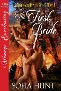 The First Bride by Sofia Hunt