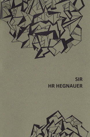 Sir by H.R. Hegnauer