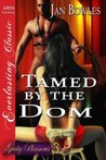 Tamed by the Dom (Guilty Pleasures #3)