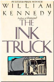 The Ink Truck by William Kennedy