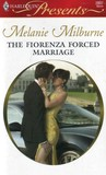 The Fiorenza Forced Marriage by Melanie Milburne