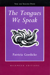 The Tongues We Speak: New and Selected Poems