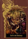 Spells and Bindings (The Enchanted World Series)