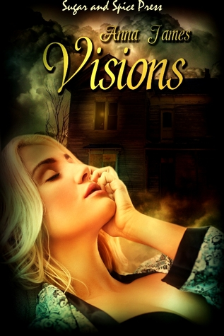 Visions by Anna  James