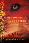 Destiny and Deception by Shannon Delany