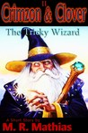 Crimzon & Clover II - The Tricky Wizard