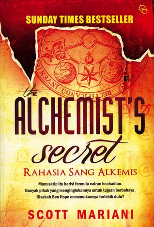 The Alchemist's Secret - Rahasia Sang Alkemis by Scott Mariani