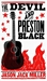 The Devil and Preston Black (Murder Ballads and Whiskey)
