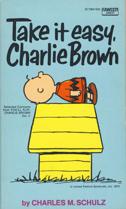 take it easy charlie brown peanuts coronet 35 by charles m schulz reviews discussion. Black Bedroom Furniture Sets. Home Design Ideas