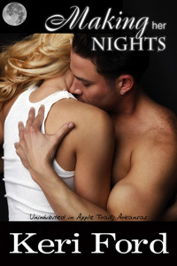 Making Her Nights by Keri Ford