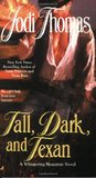 Tall, Dark, and Texan (Whispering Mountain, #3)