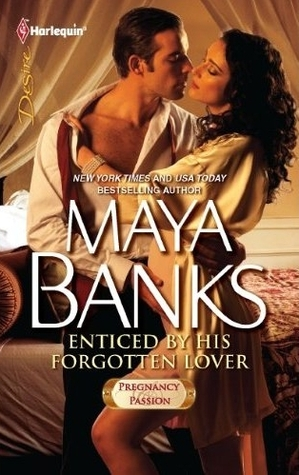 Enticed by His Forgotten Lover by Maya Banks