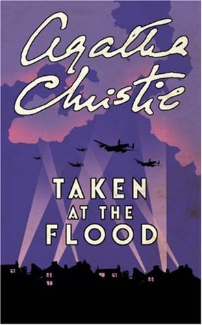 Taken at the Flood by Agatha Christie