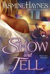 Show and Tell (Fortune Hunter Trilogy, #2)