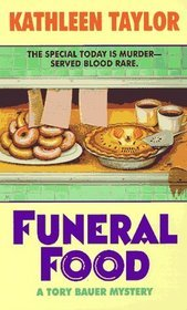 Funeral Food by Kathleen Taylor