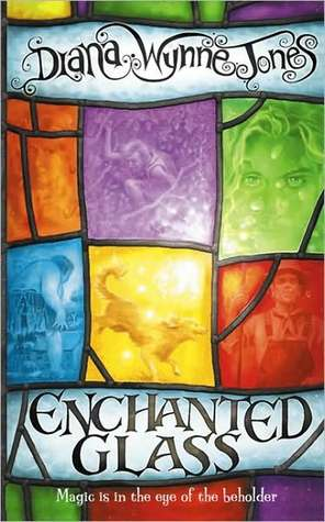 Enchanted Glass by Diana Wynne Jones