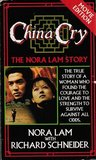China Cry: The Nora Lam Story
