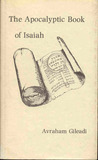 The Apocalyptic Book of Isaiah: A New Translation with Interpretative Key