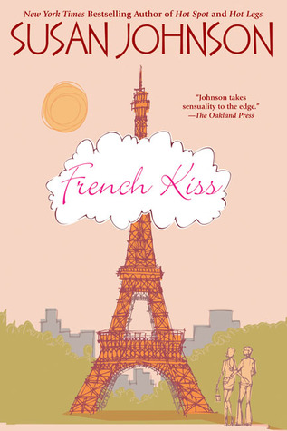 French Kiss by Susan Johnson
