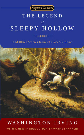 The Legend of Sleepy Hollow and Other Stories From the Sketch... by Washington Irving