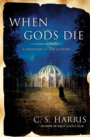 When Gods Die by C.S. Harris