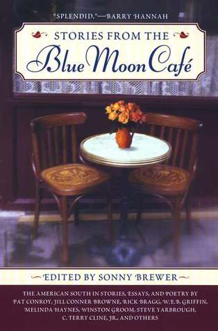 Stories From the Blue Moon Cafe by Sonny Brewer