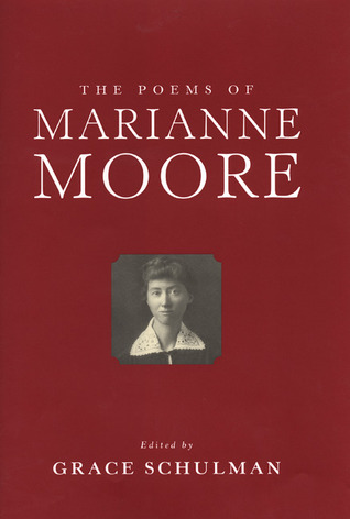 The Poems of Marianne Moore by Marianne Moore