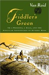 Fiddler's Green: Or a Wedding, a Ball, and the Singular Adventures of Sundry Moss (Moosepath League, Book 5)