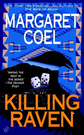 Killing Raven by Margaret Coel