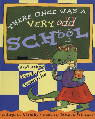 There Once Was a Very Odd School by Stephen Krensky