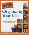 The Complete Idiot's Guide to Organizing your Life