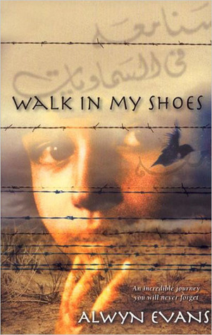 Walk in my shoes by alwyn evans reviews discussion bookclubs