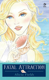 Fatal Attraction: Aphrodite's Tale: (The Goddesses #2)
