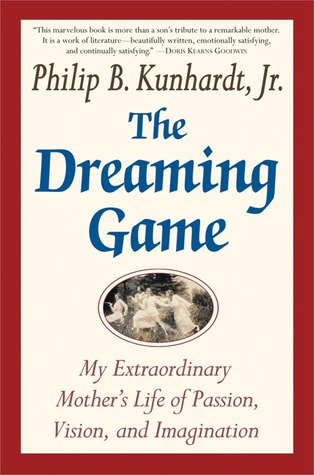 The Dreaming Game: A Portrait of a Passionate Life