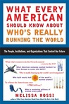 What Every American Should Know About Who's Really Running the World
