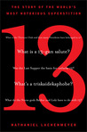 13: The Story of the World's Most Notorious Superstition