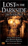 Lost on the Darkside: Voices From The Edge of Horror (Darkside, #4)