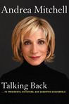 Talking Back: ...to Presidents, Dictators, and Assorted Scoundrels