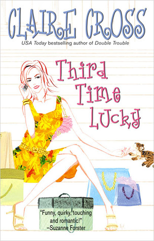 Third Time Lucky by Claire Cross
