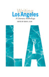 Writing Los Angeles: a Literary Anthology