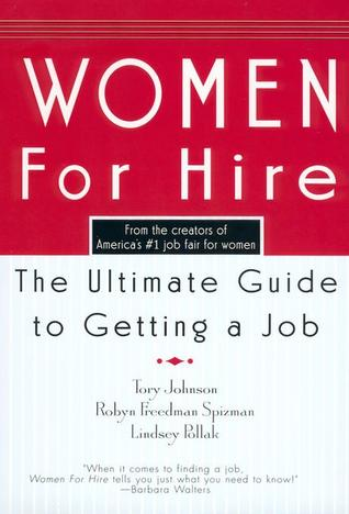 Women For Hire by Tory Johnson